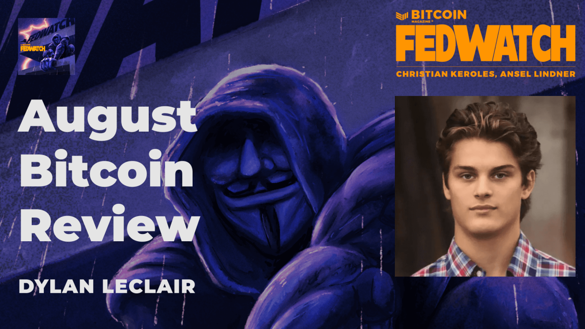 Reviewing The August Bitcoin Market